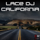 Lace DJ California