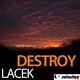 Lacek Destroy