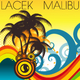 Lacek Malibu