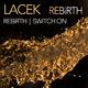 Lacek Rebirth