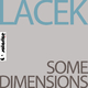 Lacek Some Dimensions
