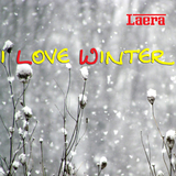 I Love Winter by Laera mp3 download