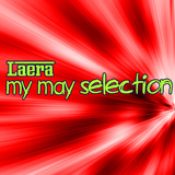 My May Selection by Laera mp3 download