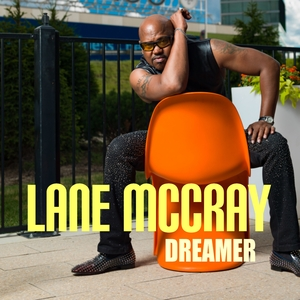 Lane McCray - Dreamer (Dmn Records)