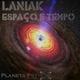 Laniak Espaço e Tempo