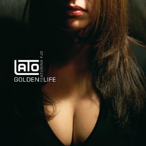 Lato feat. Fjd - Golden Life (Lato Records)