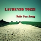 Laurenzo Tozzi  Take You Away