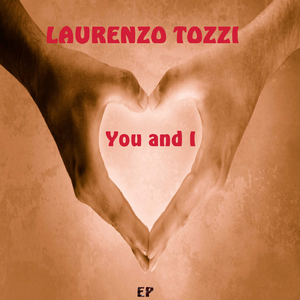 Laurenzo Tozzi  - You and I (Smily-Records)