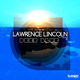 Lawrence Lincoln - Deep Blue(Club Mix)