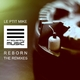 Le Ptit Mike Reborn the Remixes