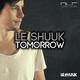 Le Shuuk Tomorrow