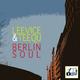 Leevice & Teequ Berlin Soul