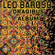Leo Baroso Dragibus Album