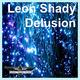 Leon Shady - Delusion