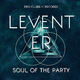 Levent Er Soul of the Party