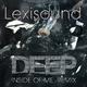 Lexisound Deep Inside of Me(Remix)