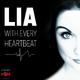 Lia With Every Heartbeat