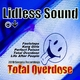 Lidless Sound Total Overdose