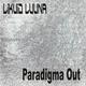 Likuid Luuna Paradigma Out