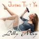 Lilly May Juntos Tu Y Yo