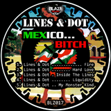 Mexico... Bitch by Lines & Dot mp3 download