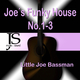 Little Joe Bassman Joe´s Funky House No.1-3
