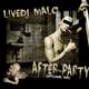 Livedj Malo After Party