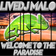 Livedj Malo Welcome to the Paradise