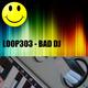 Loop 303 Bad Dj