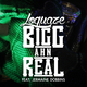 Loquaze feat. Jermaine Dobbins Bigg Ahn Real