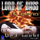 Lord of Bass feat. Elena Lost World