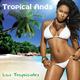 Los Tropicales Tropical Anda