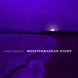 Mediterranean Night by Louis Desero mp3 downloads
