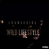 Wild Lifestyle by Loungeside mp3 download