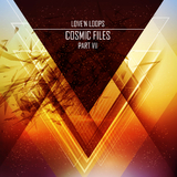 Cosmic Files, Pt. 7 by Love''n Loops mp3 download