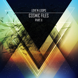 Cosmic Files, Pt. 10 by Love'n Loops mp3 download