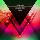 Cosmic Files, Pt. V by Love'n Loops mp3 download