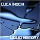 Luca Inochi Liquid History