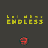 Endless by Lui Même mp3 download