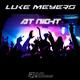 Luke Meyers At Night