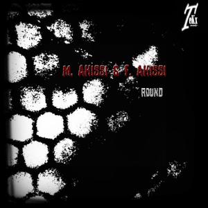 M. Akissi & F. Akissi - Round (Tekx Records)