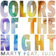MARTY feat. JuJu Colors of the Night