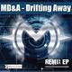 MD&A Drifting Away: Remix EP