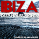 MK Mousse Ibiza Deep House Nights
