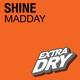 Madday Shine