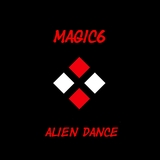 Alien Dance by Magic6 mp3 download