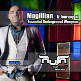 Magillian Presents: A Journey of Essential Underground Weapons by Magillian mp3 download