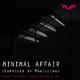 Magillian Minimal Affair