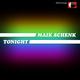 Maik Schenk Tonight