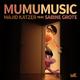 Majid Katzer feat. Sabine Grote Mumumusic